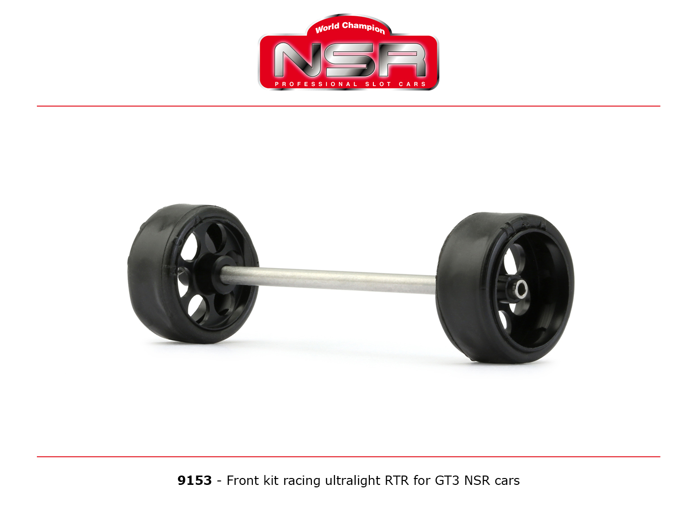 NSR9153 NSR Front Axle Kit Ultralight RTR for GT3 NSR Cars